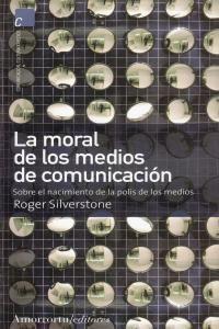 MORAL DE LOS MEDIOS DE COMUNICACION,LA