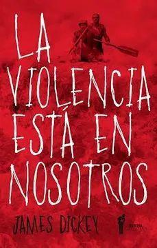 VIOLENCIA ESTA EN NOSOTROS, LA