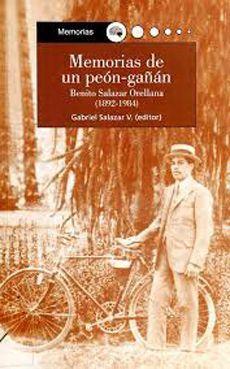 MEMORIAS DE UN PEON-GAÑAN (1892-1984)