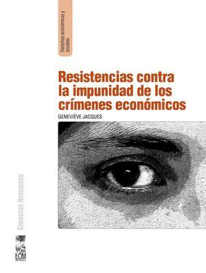 RESISTENCIAS CONTRA LA IMPUNIDAD DE LOS CRIMENES E