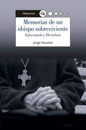 MEMORIAS DE UN OBISPO SOBREVIVIENTE