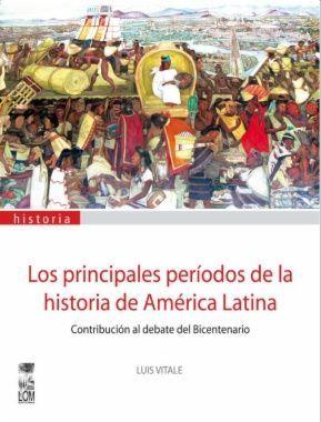 PRINCIPALES PERIODOS DE LA HISTORIA DE AMERICA LAT