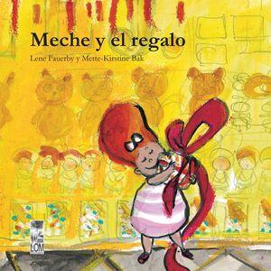 MECHE Y EL REGALO