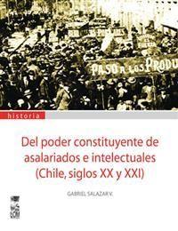 DEL PODER CONSTITUYENTE DE ASALARIADOS E INTELECTUALES