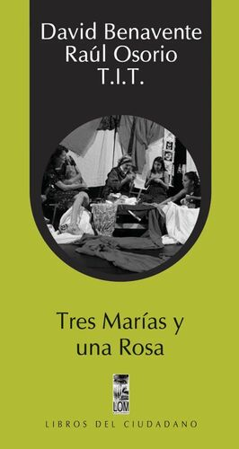 TRES MARIAS Y UNA ROSA