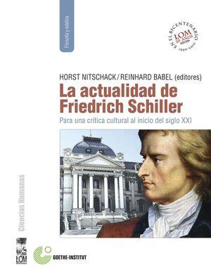 ACTUALIDAD DE FRIEDRICH SCHILLER