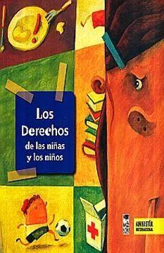 DERECHOS DE LAS NIÑAS Y NIÑOS, LOS