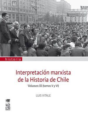 INTERPRETACION MARXISTA DE LA HISTORIA DE CHILE III