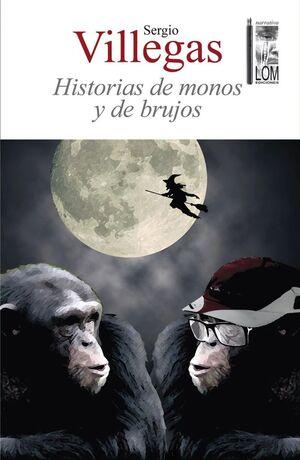 HISTORIAS DE MONOS Y BRUJOS