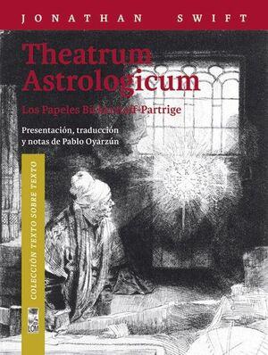 THEATRUM ASTROLOGICUM (LOS PAPELES BICKERSTAFF-PAR