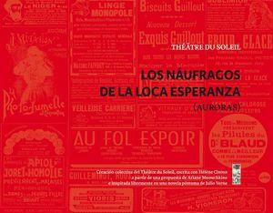 NAUFRAGOS NUEVA DE LA LOCA ESPERANZA, LOS