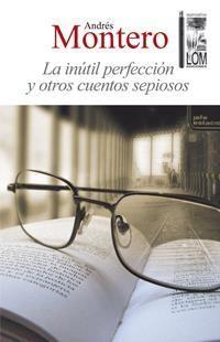 INUTIL PERFECCION Y OTROS CUENTOS