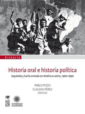 HISTORIA ORAL E HISTORIA POLITICA