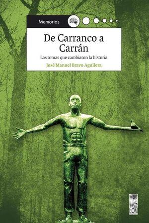 DE CARRANCO A CARRAN
