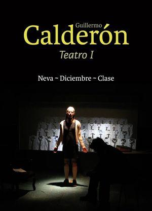 GUILLERMO CALDERON TEATRO 1