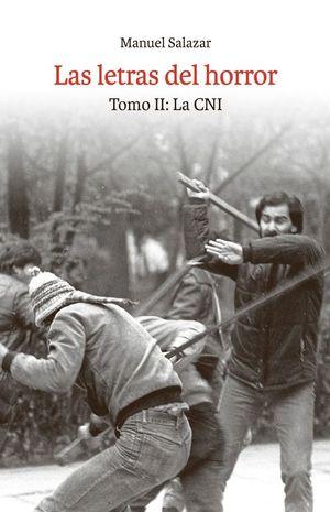 LETRAS DEL HORROR, LAS. TOMO II: LA CNI