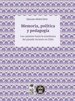 MEMORIA, POLITICA Y PEDAGOGIA