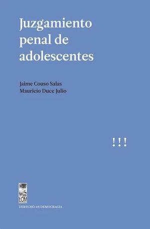 JUZGAMIENTO PENAL DE ADOLESCENTES
