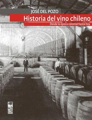 HISTORIA DEL VINO CHILENO