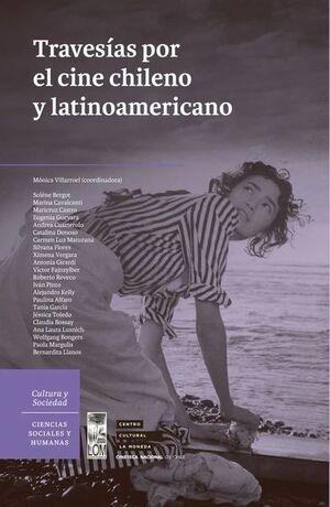 NUEVAS TRAVESIAS POR EL CINE CHILENO Y LATINOAMERI