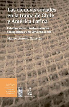 CIENCIAS SOCIALES EN LA TRAMA DE CHILE Y AMERICA LATINA