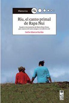RIU, EL CANTO PRIMAL DE RAPA NUI
