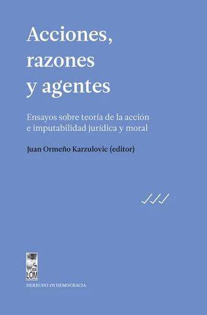 ACCIONES, RAZONES Y AGENTES