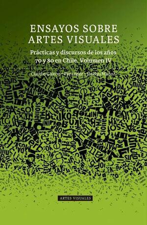 ENSAYOS SOBRE ARTES VISUALES VOLUMEN IV