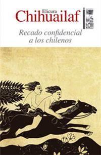 RECADO CONFIDENCIAL A LOS CHILENOS