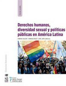 DERECHOS HUMANOS, DIVERSIDAD SEXUAL Y POLITICAS PUBLICAS EN AMERICA LATINA