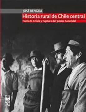 HISTORIA RURAL DE CHILE CENTRAL. TOMO II