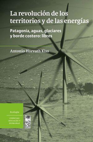 REVOLUCION DE LOS TERRITORIOS Y DE LAS ENERGIAS,LA
