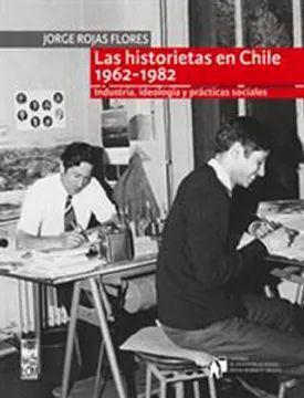 HISTORIETAS EN CHILE 1962 - 1982, LAS