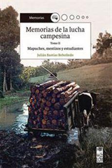 MEMORIAS DE LA LUCHA CAMPESINA II