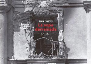 SOPA DERRAMADA 1969 - 1973, LA