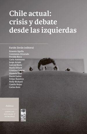 CHILE ACTUAL: CRISIS Y DEBATE DESDE LAS IZQUIERDAS