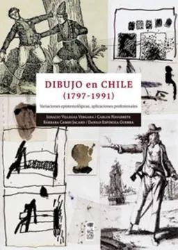 DIBUJO EN CHILE (1797 - 1991)