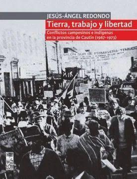 TIERRA, TRABAJO Y LIBERTAD