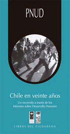 CHILE EN VEINTE AÑOS