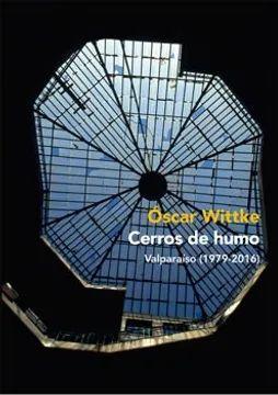 CERROS DE HUMO VALPARAISO 1979-2016