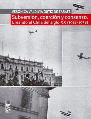 SUBVERSION, COERCION Y CONSENSO