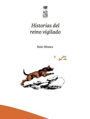 HISTORIA DE UN REINO VIGILADO