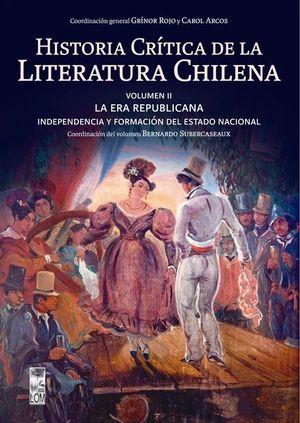 HISTORIA CRÍTICA DE LA LITERATURA CHILENA VOLUMEN II
