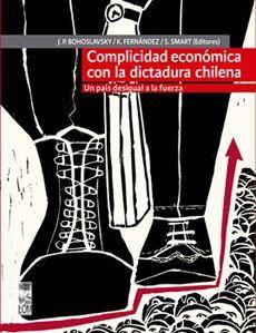 COMPLICIDAD ECONOMICA CON LA DICTADURA CHILENA