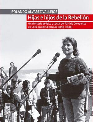 HIJAS E HIJOS DE LA REBELION