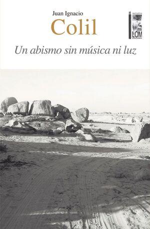UN ABISMO SIN MUSICA NI LUZ