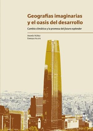 GEOGRAFIAS IMAGINARIAS Y EL OASIS DEL DESARROLLO