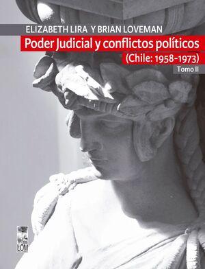 PODER JUDICIAL Y CONFLICTOS POLITICOS TOMO II