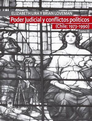 PODER JUDICIAL Y CONFLICTOS POLITICOS TOMO III