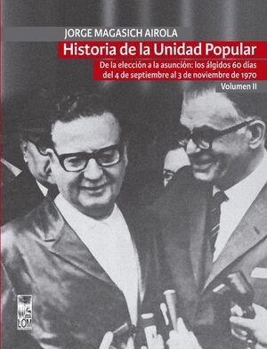 HISTORIA DE LA UNIDAD POPULAR VOL II